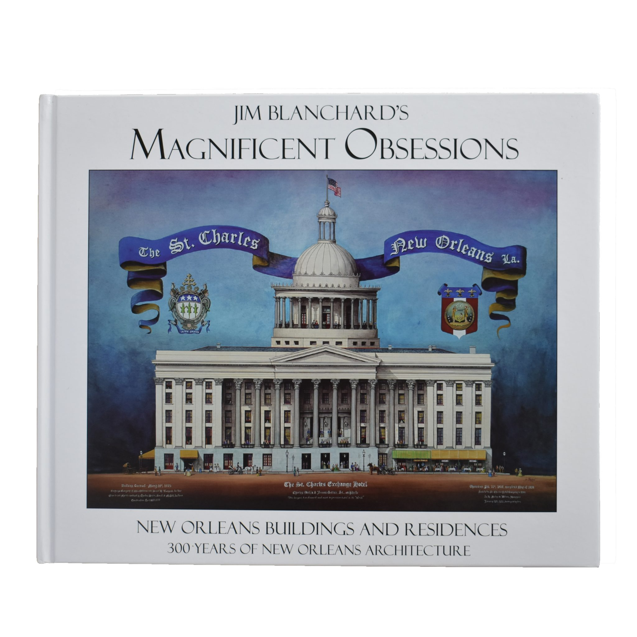 jim blanchard s magnificent obsessions new orleans buildings and